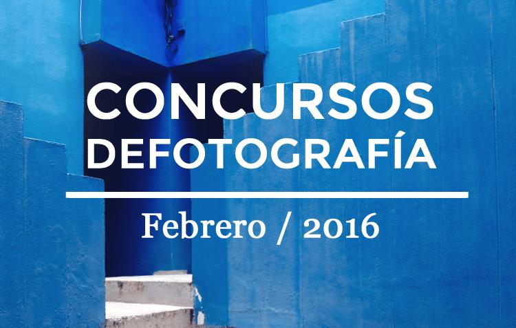 Los mejores concursos de fotografía de Febrero 2016