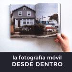 Libro la fotografía móvil