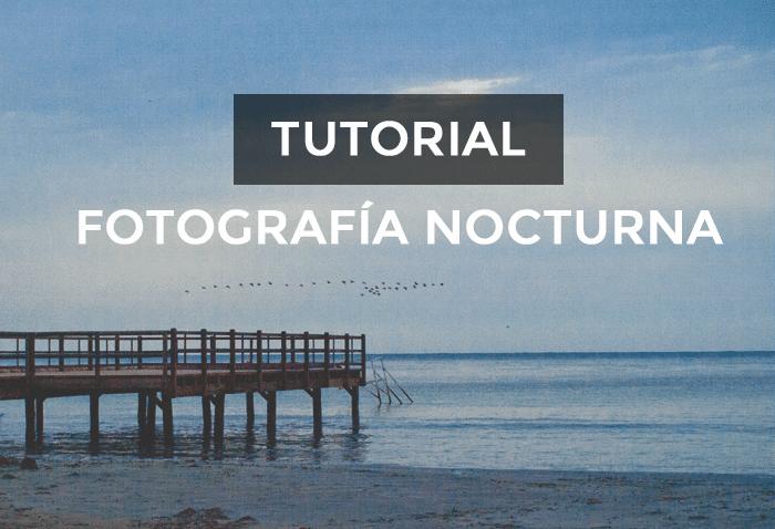 Tutorial_fotoNocturna1_blog