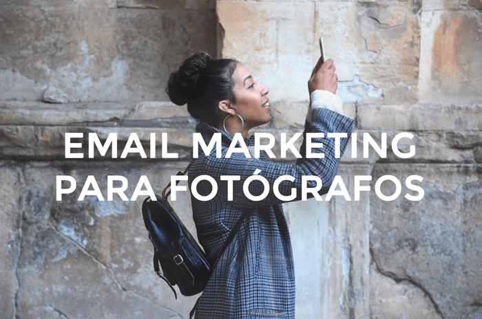 email marketing para fotógrafos