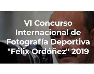 VI Concurso Internacional de Fotografía Deportiva Félix Ordóñez 2019