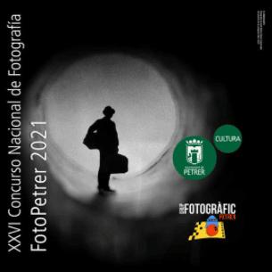 """XXVI Concurso Nacional de Fotografía """"FotoPetrer"""" 2021"""